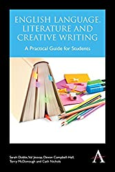 English Language, Literature and Creative Writing: A Practical Guide for Students