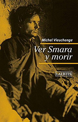 Ver Smara y morir (Nan-Shan nº 85) por Michel Vieuchange
