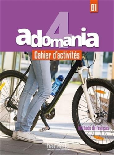 Adomania: Cahier d'activites 4 + CD-audio por Erwan Larher