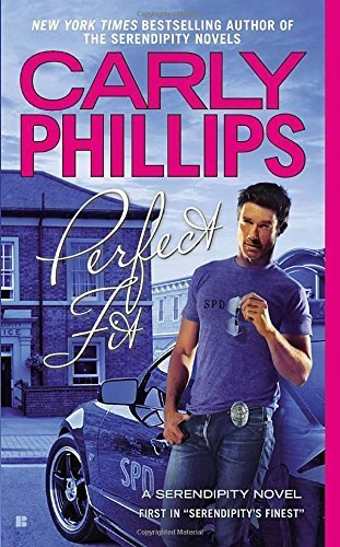Perfect Fit (Serendipity's Finest) by Carly Phillips (2012-12-31)