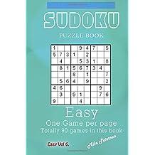 Sudoku Puzzle - Easy - Vol 6 - My Favorite Puzzle Book (My Favorite Puzzle Book - Sudoku) (Volume 15) by Mike Peterson (2016-03-01)