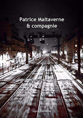 Patrice Maltaverne & compagnie