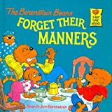 (The Berenstain Bears Forget Their Manners) By Berenstain, Stan (Author) Paperback on 17-Aug-1985