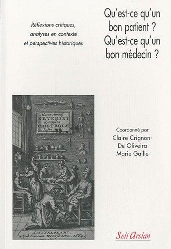 Qu'est-ce qu'un bon patient? Qu'est-ce qu'un bon médecin? par Claire Crignon-de Oliveira