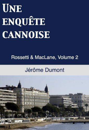Une enquête cannoise (Rossetti & MacLane t. 2)