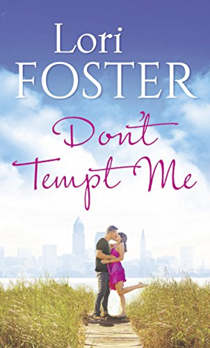 Don't Tempt Me by [Foster, Lori]