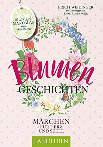 Blumengeschichten- Märchen für Herz und Seele (avBuch im Cadmos Verlag / im Cadmos Verlag) (Das Herz Der Rose Buch)
