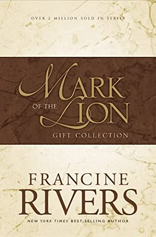 Mark of the Lion : A Voice in the Wind, An Echo in the Darkness, As Sure As the Dawn (Vol 1-3) by Rivers, Francine (1998) Paperback