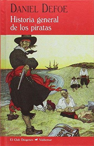 Historia general de los piratas (El Club Diógenes)