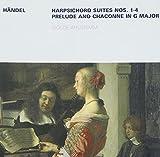 Werke für Cembalo / Harpsichord Suites Nos. 1-4 / Prelude and Chaconne in G major