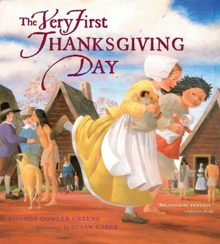 The Very First Thanksgiving Day por Rhonda Gowler Greene
