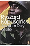 Another Day of Life (Penguin Modern Classics)