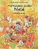 Mit Kindern in den Wald: Wald-Erlebnis-Handbuch. Planung, Organisation und Gestaltung - Kathrin Saudhof, Birgitta Stumpf