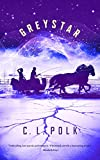 Greystar (Kingston Cycle, Band 2)