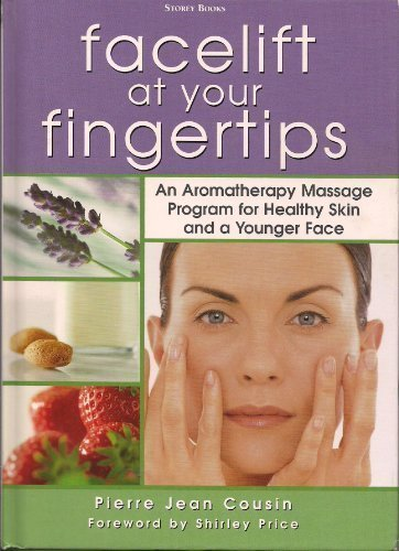 Facelift At Your Fingertips(an Aromather...