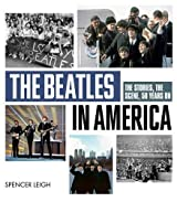 The Beatles in America by Spencer Leigh (2013-11-11)