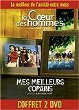 Coffret Copains 2 DVD : Le Coeur des hommes / Mes meilleurs copains