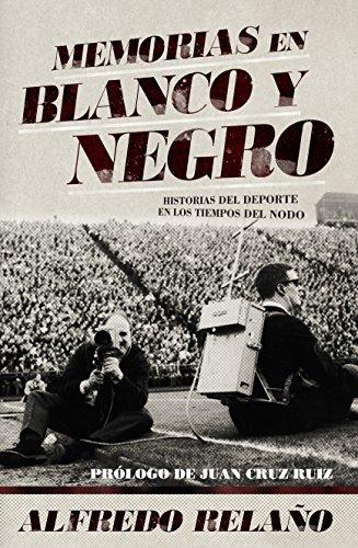 Portada del libro Memorias en blanco y negro (Deportes (corner))