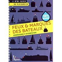 Feux & marques des bateaux : Reconnaissance et interprétations