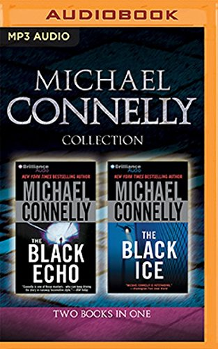 Michael Connelly - Harry Bosch Collection (Books 1 & 2): The Black Echo, the Black Ice