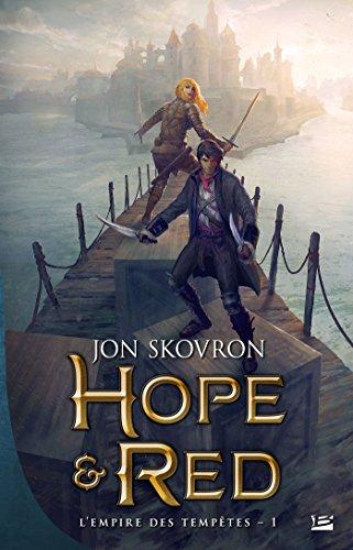 Hope & Red: L'Empire des tempêtes, T1 par Jon Skovron