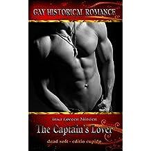 The Captain's Lover - Sklave seiner Sehnsucht: Erotischer Roman