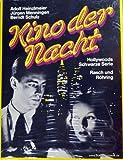 Kino der Nacht. Sonderausgabe. Hollywoods Schwarze Serie bei Amazon kaufen