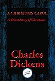 A Christmas Carol: A Ghost Story of Christmas