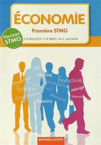 Horizon 1re STMG Economie by Yvon Le Fiblec (2014-04-15)