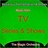Musik aus Fernsehserien & Shows (Music from TV Series & Shows)
