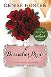 A December Bride (A Year of Weddings Novella)