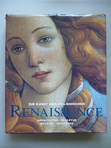 Die Kunst der italienischen Renaissance 1994 Könnemann Verlag Rolf Toman