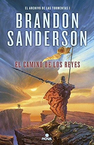 El camino de los reyes (El Archivo de las Tormentas 1) (Nova) por Brandon Sanderson