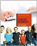 Tecnologie informatiche. Per gli Ist. tecnici e professionali. Con CD-ROM. Con espansione online