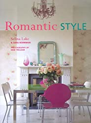 Romantic Style -How to give your home a serene and gently feminine feel