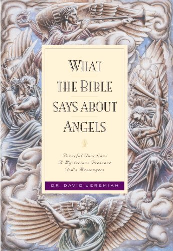 What the Bible Says about Angels (English Edition)