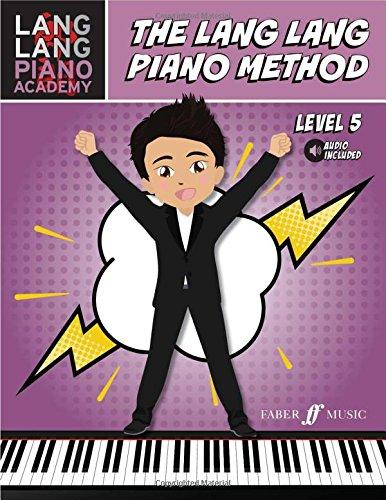 The Lang Lang Piano Method: Level 5 (Lang Lang Piano Academy) por Lang Lang