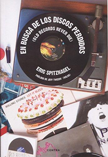 En busca de los discos perdidos por Eric Spitznagel
