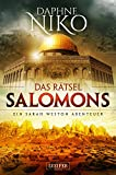 Das Rätsel Salomons: Thriller (Sarah Weston Abenteuer 2)