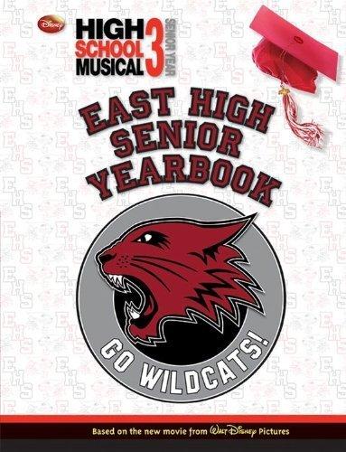 Disney High School Musical 3: Senior Yearbook by Disney Book Group (2009) Hardcover