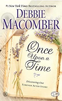 Once Upon a Time: Discovering Our Forever After Story (English Edition) di [Macomber, Debbie]