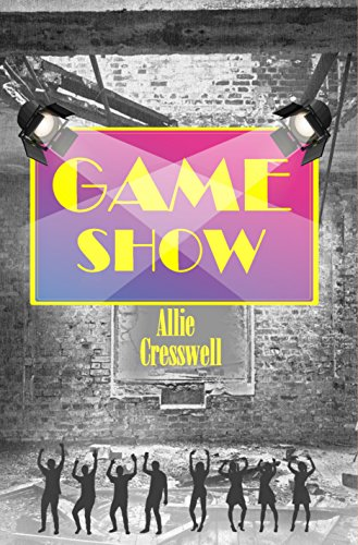 Game Show: How easy is it to make good people do bad things? by [Cresswell, Allie]