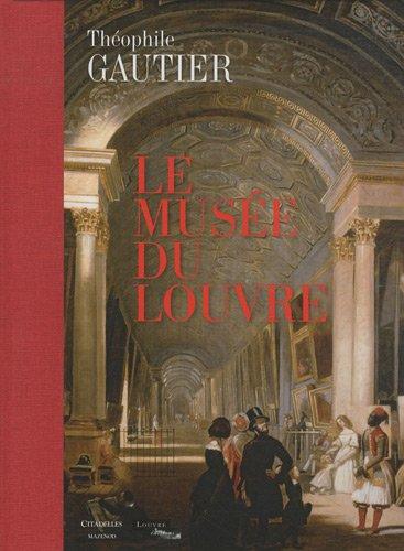 Le musée du Louvre par Théophile Gautier