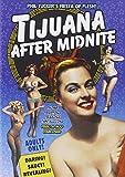 Tijuana After Midnight [DVD] [1954] [Region 1] [NTSC] [Reino Unido]