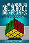 https://libros.plus/libro-de-solucion-del-cubo-de-rubik-para-ninos-como-resolver-el-cubo-de-rubik-con-instrucciones-faciles-paso-a-paso-para-ninos/