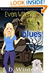 Even Witches Get the Blues (Wicked in...