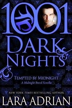 Tempted by Midnight: A Midnight Breed Novella (1001 Dark Nights) (English Edition) von [Adrian, Lara]
