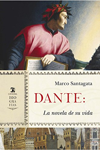 Dante: La novela de su vida (Biografías) eBook: Santagata, Marco ...