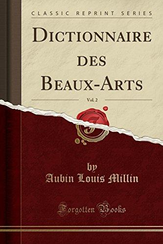 Dictionnaire Des Beaux-Arts, Vol. 2 (Classic Reprint)