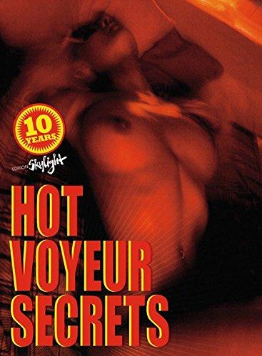 Hot Voyeur Secrets: Englisch-Deutsche Originalausgabe